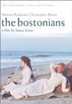 The Bostonians [1984 film] by James Ivory