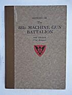 History of the 332nd Machine gun Battalion,…
