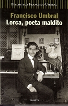 Lorca, kirottu runoilija by Francisco Umbral