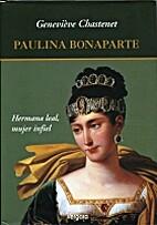 Paulina Bonaparte by Genevieve Chastenet