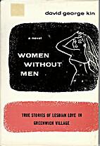 Women without men: True stories of lesbian…