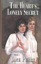 The Heart's Lonely Secret by Jane Peart