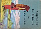 Surprise for Dr. Retriever by John Calvin…