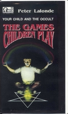 The Games Children Play: Your Child and the…