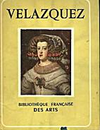 Velazquez by Bibliotheque Francaise des Arts