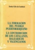 La Formacion Del Pueblo Puertorriqueno: La…