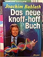 Heyne Sachbuch, Nr.60, Das neue Knoff-hoff…
