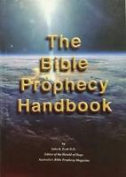 The Bible Prophecy Handbook by John R Ecob