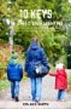10 Keys for Effective Parenting by Colin S.…