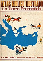 Atlas Biblico ilustrado: La Tierra Prometida…