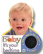 Happy Baby : It ' s Your Bedtime (What…