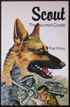 Scout : The Haunted Castle by Piet Prins