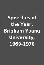 Speeches of the Year, Brigham Young…