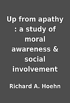 Up from apathy : a study of moral awareness…