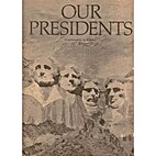 Our Presidents: Washington to Carter by…
