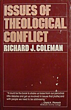 Issues of Theological Conflict by Richard J.…