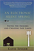 An Electronic Silent Spring: Facing the…