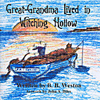 Great-Grandma Lived in Witching Hollow by B.…