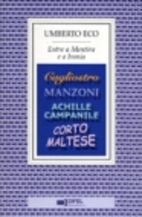 Tra menzogna e ironia by Umberto Eco