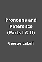 Pronouns and Reference (Parts I & II) by…