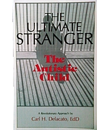 The Ultimate Stranger: The Autistic Child by…