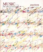 Music: The Art of Listening by Jean Ferris