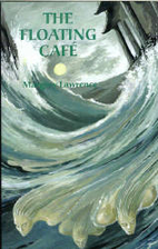 The Floating Cafe by Margery Lawrence
