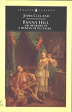 Fanny Hill: Or, Memoirs of a Woman of…
