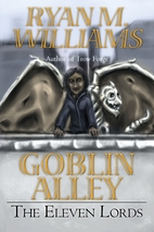 The Eleven Lords (Goblin Alley Book 2) by…