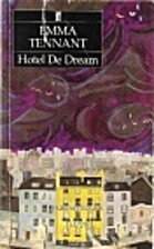 Hotel De Dream by Emma Tennant