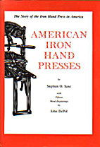 American iron hand presses by Stephen O.…