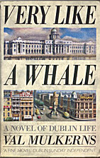 Very Like a Whale by Val Mulkerns