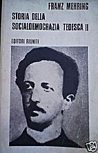 Storia della socialdemocrazia tedesca. 2 by…