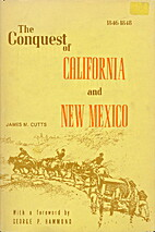 The Conquest of California and New Mexico by…
