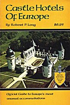 Castle Hotels of Europe (Spectrum Book) by…