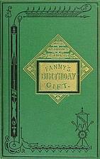Fanny's Birthday Gift by Joanna H. Mathews