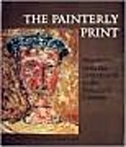 The Painterly Print: Monotypes from the…