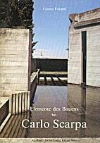Elemente des Bauens bei Carlo Scarpa by…