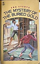 Mystery of the Buried Gold by Eda Stertz