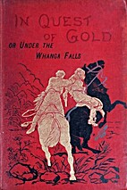 In Quest of Gold by Alfred St. Johnston