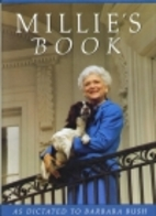 Millie's Book: As Dictated to Barbara Bush…