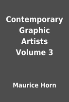 Contemporary Graphic Artists Volume 3 by…