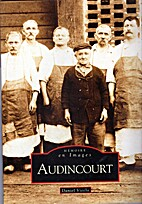 Audincourt (French Edition) by Danil Vieille