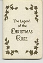 The Legend of the Christmas Rose by Gibson…