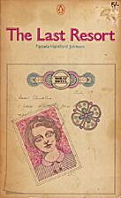 The Last Resort by Pamela Hansford Johnson
