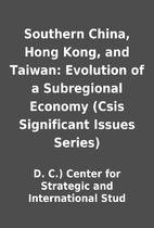 Southern China, Hong Kong, and Taiwan:…