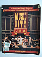 Music City USA: The Country Music…