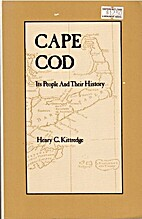 Cape Cod: Its People and Their History by…