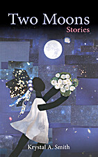 Two Moons: Stories