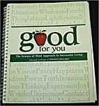 Good for You: The Science of Mind Approach…